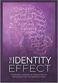 The Identity Effect – A selection of stories by Women Who've Who Have Discovered